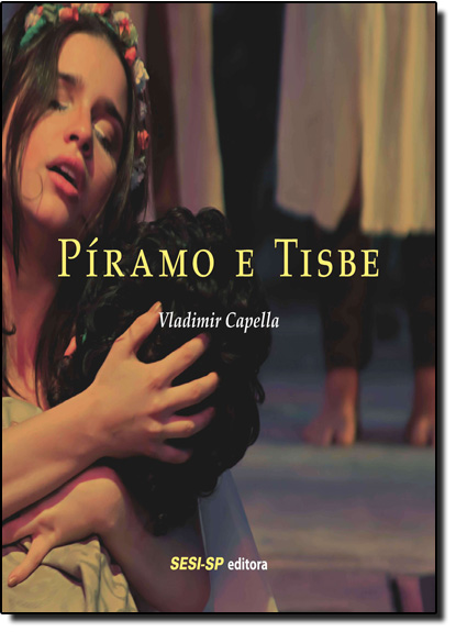 Píramo e Tisbe, livro de Vladimir Capella
