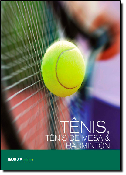 Tênis, Tênis de Mesa e Badminton, livro de Sesi