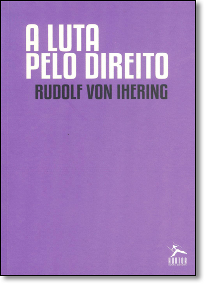 Luta Pelo Direito, A, livro de Rudolph Von Ihering