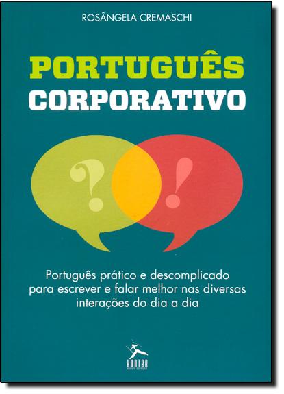 Português Corporativo, livro de Rosângela Cremaschi
