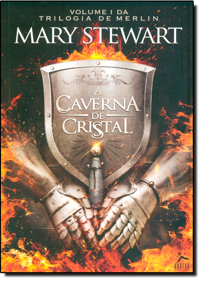 Caverna de Cristal, A - Vol.1 - Trilogia de Merlin, livro de Mary Stewart