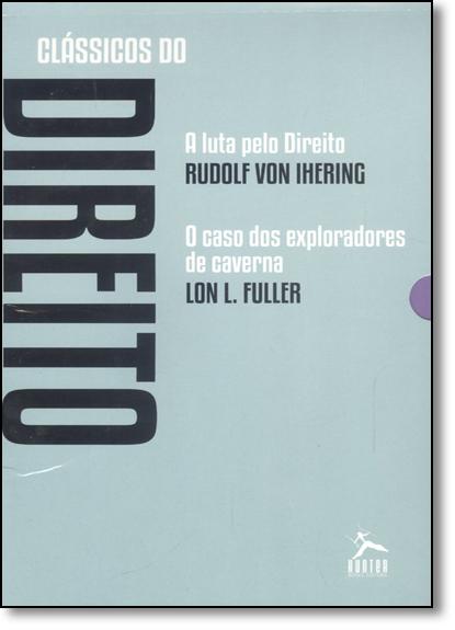 Clássicos do Direito - A Luta Pelo Direito & O Caso dos Exploradores de Caverna - 2 Volumes, livro de Rudolf Von Ihering
