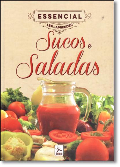 Sucos e Saladas - Coleção Essencial Ler e Aprender, livro de Yuri Kaneda