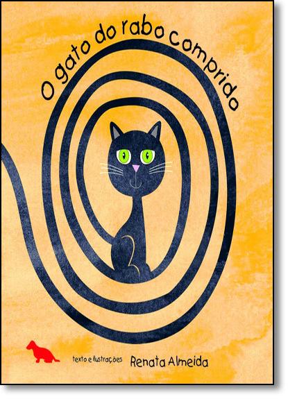 Gato do Rabo Comprido, O, livro de Renata Almeida