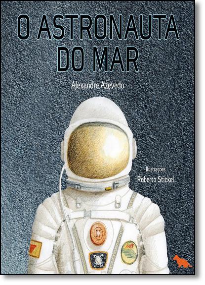 Astronauta do Mar, O, livro de Alexandre Azevedo