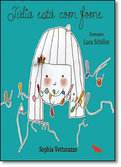 Júlia Está com Fome, livro de Sophia Vettorazzo