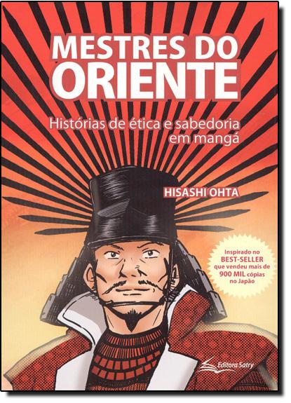 Mestre do Oriente: Histórias de Ética e Sabedoria e Mangá, livro de Hidashi Ohta