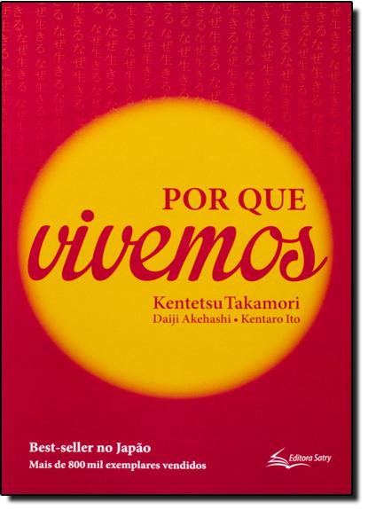 Por Que Vivemos, livro de Kentetsu Takamori