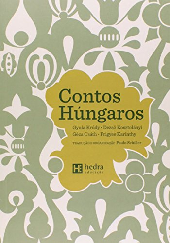 Contos húngaros, livro de Paulo Schiller (Org.)