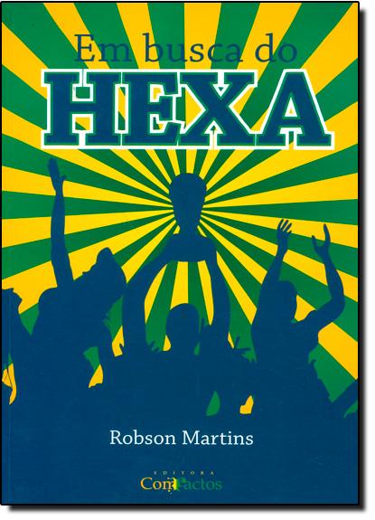 Em Busca do Hexa, livro de Robson Martins