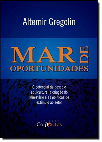 Mar de Oportunidades, livro de Altemir Gregolin
