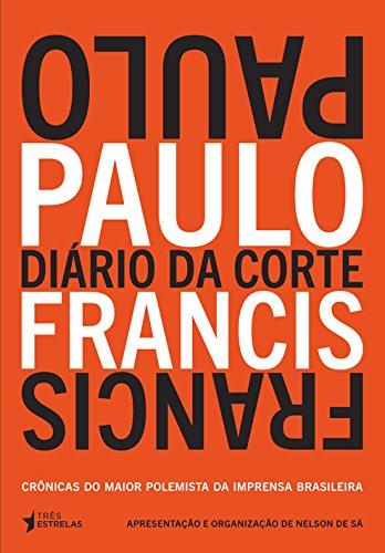 Diário da Corte, livro de Paulo Francis