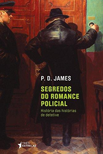 Segredos do Romance Policial, livro de P.D. James