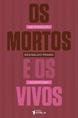 Mortos e os Vivos, Os, livro de Reginaldo Prandi