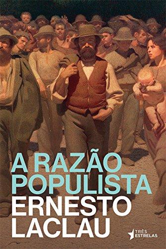 Razão Populista, A, livro de Ernesto Laclau
