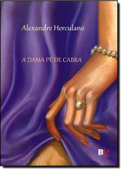 Dama Pé de Cabra, A, livro de Alexandre Herculano