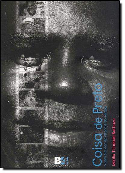 Coisa de Preto: O Som e a Cor do Choro e do Samba, livro de Marilia Trindade Barboza