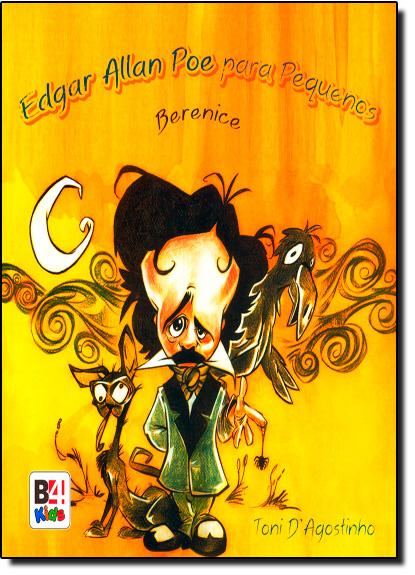 Edgar Allan Poe Para Pequenos, livro de Toni D Agostinho