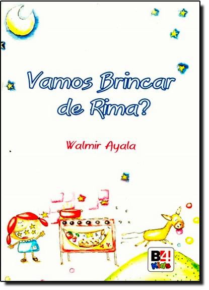 Vamos Brincar de Rima?, livro de Valmir Ayala