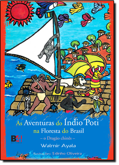 Aventuras do Índio Poti na Floresta do Brasil, As, livro de Walmir Ayala