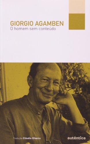 O homem sem conteúdo, livro de Giorgio Agamben