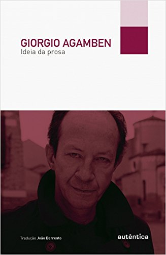 Ideia da Prosa, livro de Giorgio Agamben