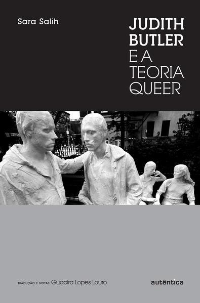 Judith Butler E A Teoria Queer, livro de Vários Autores
