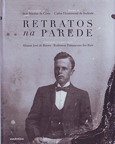 Retratos na Parede, livro de Altamir José de Barros, Robinson Damasceno dos Reis
