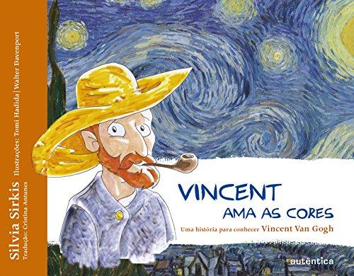 Vincent Ama as Cores, livro de Silvia Sirkis