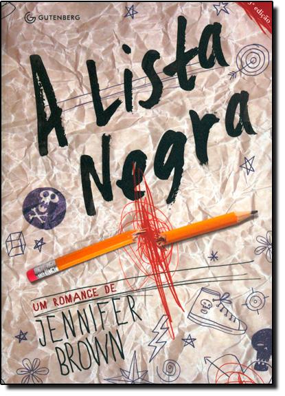 Lista Negra, A, livro de Jennifer Brown