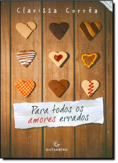 Para Todos os Amores Errados, livro de Clarissa Correa