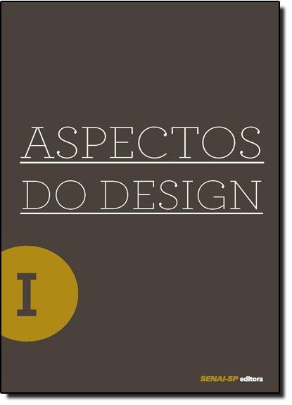 Aspectos do Design 1 - Série Design, livro de Alexandre Costa Quintana