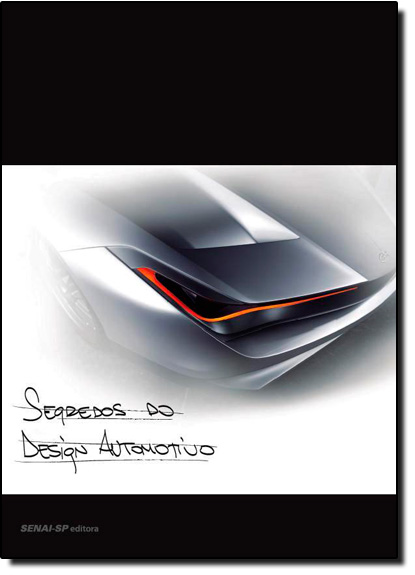 Segredos do Design Automotivo, livro de Fernando Morita