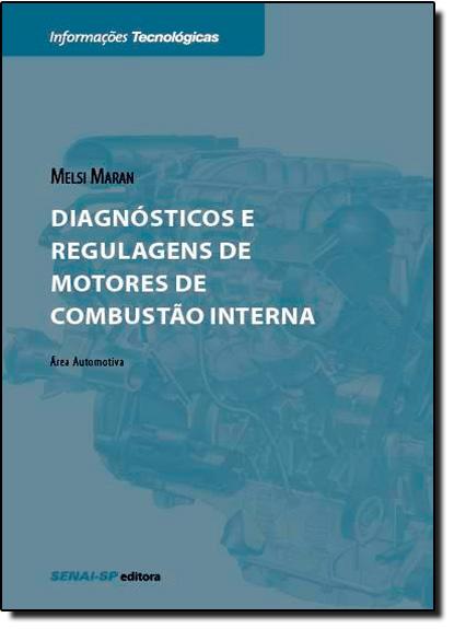 Diagnósticos e Regulagens de Motores de Combustão, livro de Melsi Maran