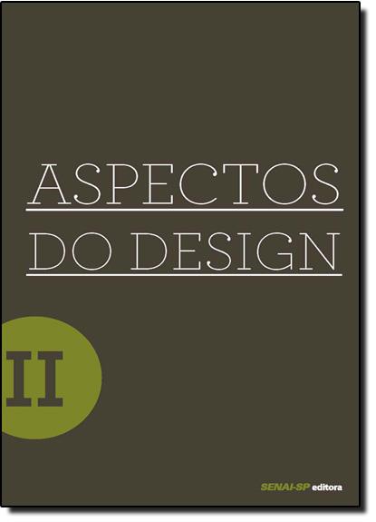 Aspectos do Design 2 - Série Design, livro de Alexandre Costa Quintana