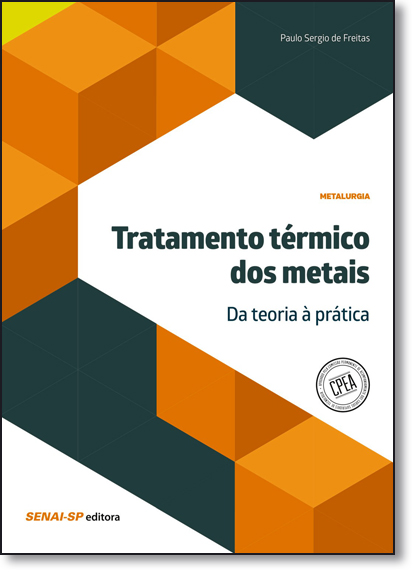 Tratamento Térmico dos Metais, livro de Paulo Sérgio de Freitas