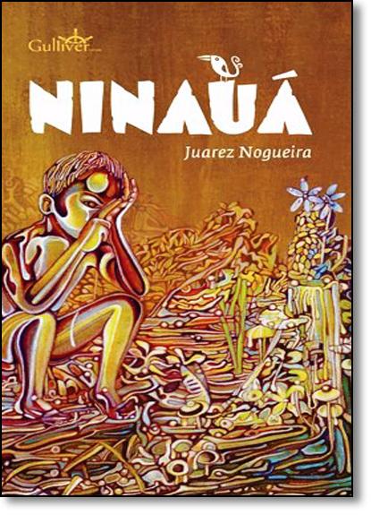 Ninauá, livro de Juarez Nogueira