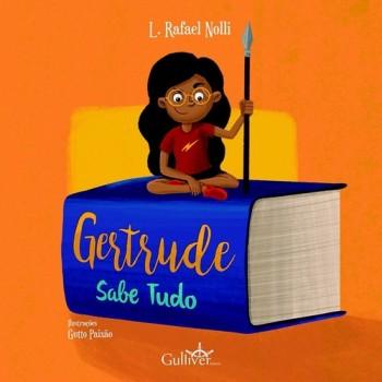 Gertrude sabe tudo, livro de L. Rafael Nolli