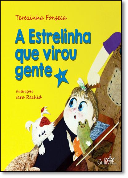 Estrelinha Que Virou Gente, A, livro de Terezinha Fonseca