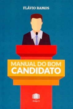 Manual do bom candidato, livro de Flávio Ramos