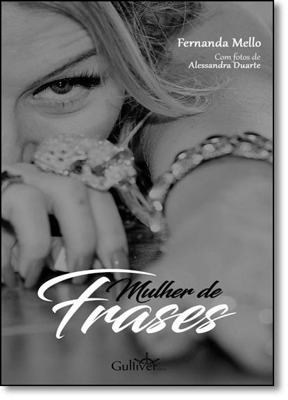Mulher de Frases, livro de Fernanda Mello