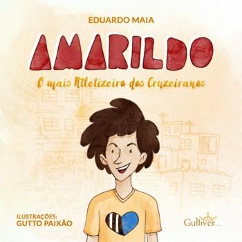 Amarildo - o mais Atletizeiro dos Cruzeiranos, livro de Eduardo Maia