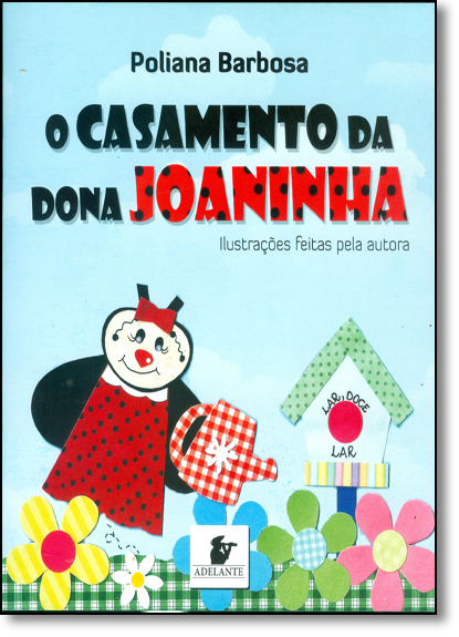 Casamento da Dona Joaninha, O, livro de Poliana Barbosa