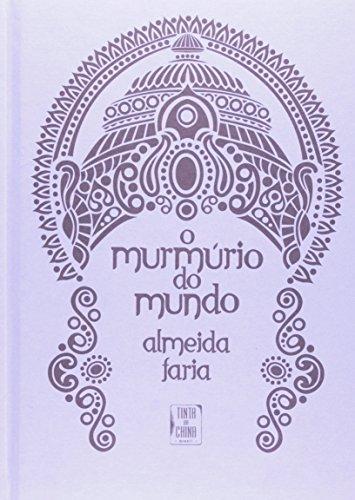 O Murmúrio do Mundo, livro de Almeida Faria