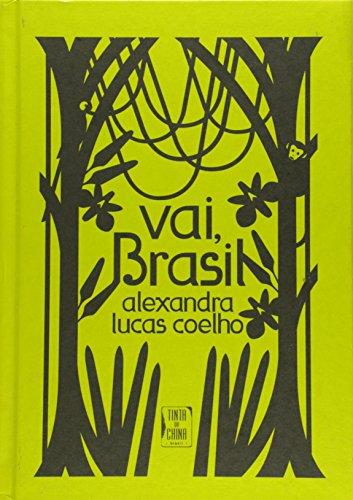 Vai, Brasil, livro de Alexandra Lucas Coelho