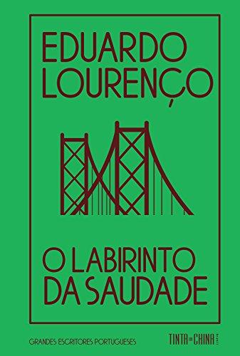 Labirinto da Saudade, O, livro de Eduardo Lourenço