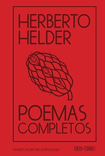 Poemas Completos - Coleção Grandes Escritores Portugueses, livro de Herberto Helder