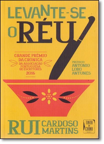 Levante - Se O Réu, livro de Rui Cardoso Martins