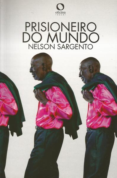 Prisioneiro do mundo, livro de Nelson Sargento
