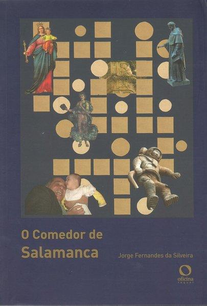 O comedor de Salamanca, livro de Jorge Fernandes da Silveira